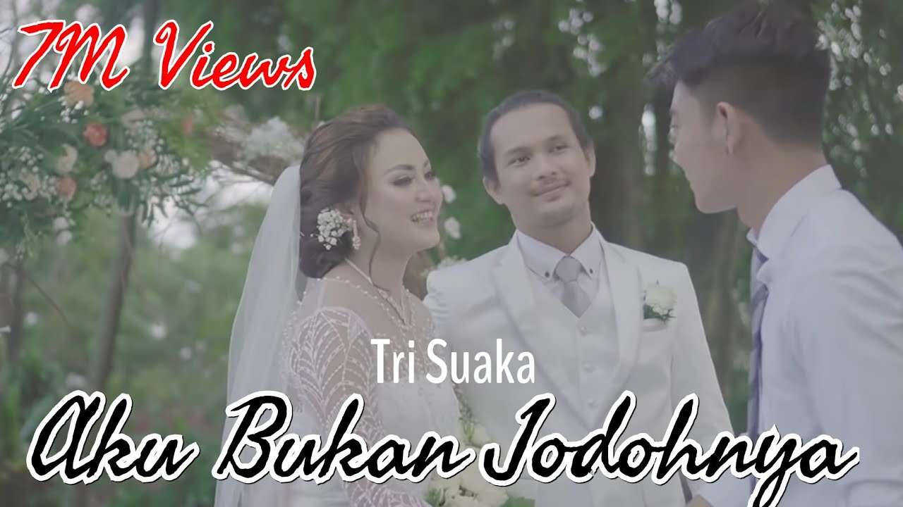 Tri Suaka – Aku Bukan Jodohnya (Official Music Video Youtube)