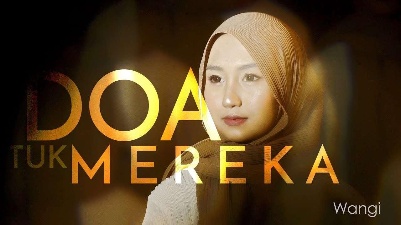 Wangi Inema – Doa Tuk Mereka (Official Music Video Youtube)